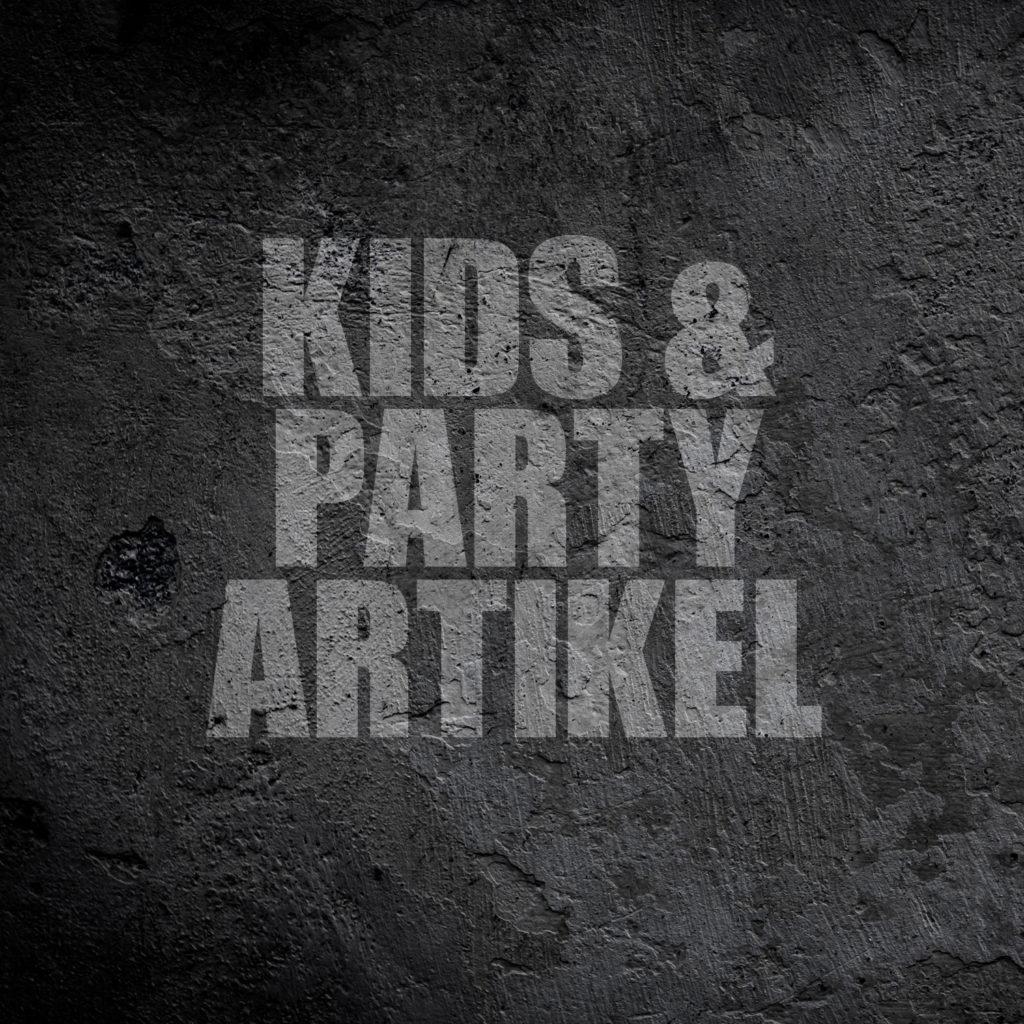 Kids & Partyartikel